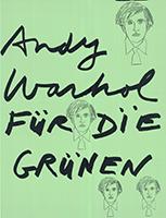 Andy Warhol: Andy Warhol für die Grünen