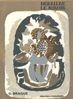 Georges Braque: Derniers Messages