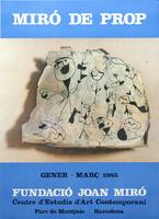 Joan Miró: Miró de Prop -1985