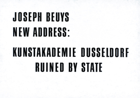 Joseph Beuys: Ruined by State