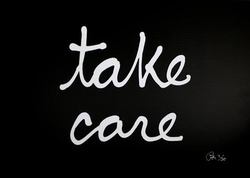 Ben Vautier: Take care