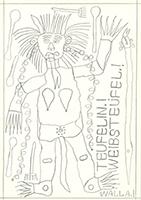 August Walla: Teufelin.!Weibsteufel.!
