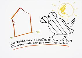 Helge Schneider: Das Zebrahuhn beschäftigt sich mit dem Gedanken, event. ein Holzhaus zu bauen