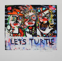 Paul Kostabi: Let´s turtle