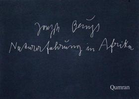 Joseph Beuys (und Wilp, Charles): Naturerfahrung in Afrika