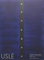 Juan Uslé: Galeria Joan Prats