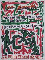A.R. Penck: Menschen und Tiere nach der Öffnung - Übermalungen 89-91
